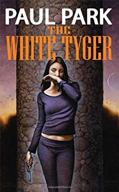 The White Tyger 9780765315298