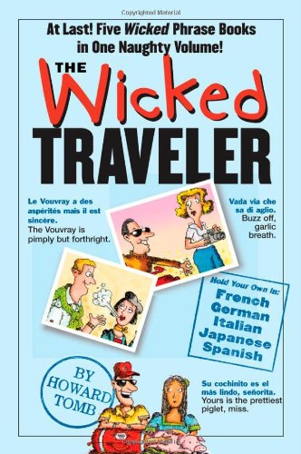 The Wicked Traveler 9780761135920