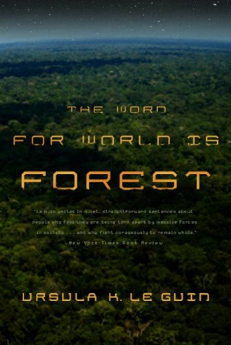 The Word for World Is Forest 9780765324641