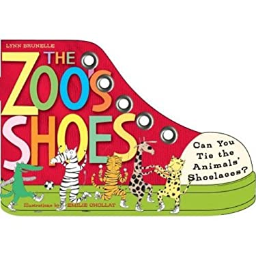 The Zoo's Shoes: Learn to Tie Your Shoelaces! [With Shoelaces] 9780761149453
