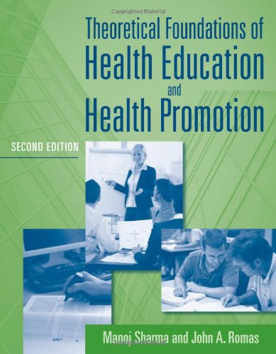 Theoretical Foundations of Health Education and Health Promotion 9780763796112