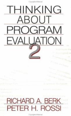 Thinking about Program Evaluation 9780761917656