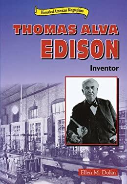 Thomas Alva Edison : Inventor
