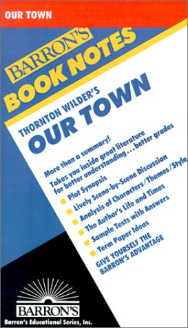 Thornton Wilders' Our Town 9780764191336