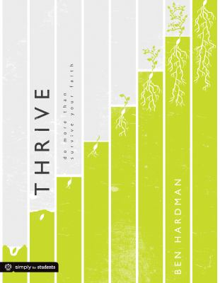 Thrive: Do More Than Survive Your Faith 9780764448096