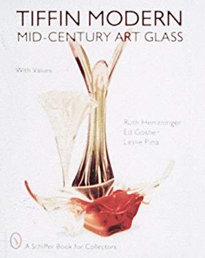 Tiffin Modern: Mid-Century Art Glass 9780764303203