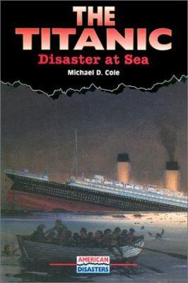 Titanic: Death of the Dream Ship 9780766015579