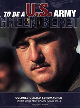To Be A U.S. Army Green Beret 9780760321072