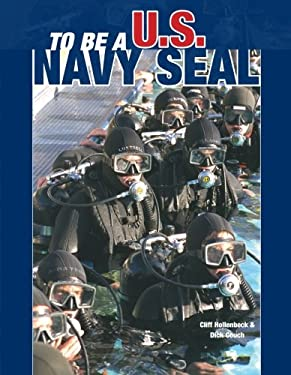 To Be A U.S. Navy Seal 9780760314043