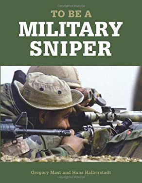 To Be a Military Sniper 9780760330029