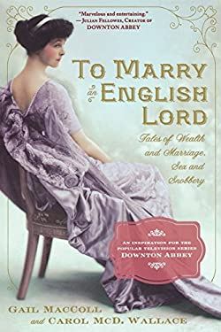 To Marry an English Lord 9780761171959