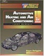 Today's Technician: Automotive Heating and AC Class/Shop Manual 2973621