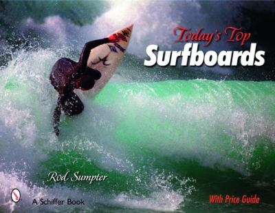 Today's Top Surfboards 9780764327643