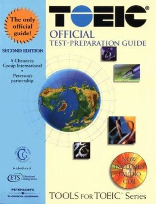 Toeic Official Test-Preparation Guide: Test of English for International Communication [With 3 CDs] 9780768907780