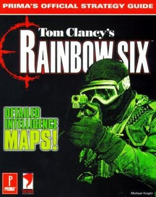 Tom Clancy's Rainbow Six: Prima's Official Strategy Guide 9780761517368