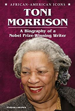 Toni Morrison: A Biography of a Nobel Prize-Winning Writer 9780766039896