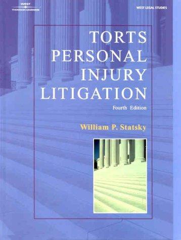 Torts: Personal Injury Litigation 9780766812307