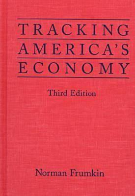 Tracking America's Economy 9780765600011