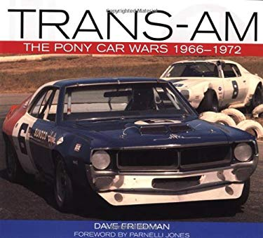 Trans-Am: The Pony Car Wars, 1966-1971 9780760309438