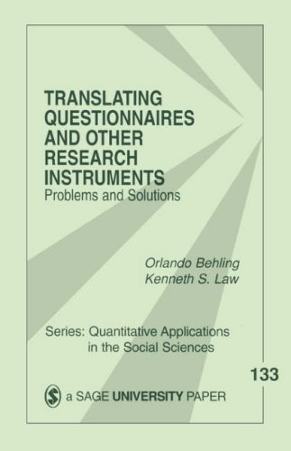 Translating Questionnaires and Other Research Instruments: Problems and Solutions 9780761918240