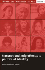Transnational Migration and the Politics of Identity 9780761934257