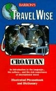 Travel Wise: Croatian 9780764103698