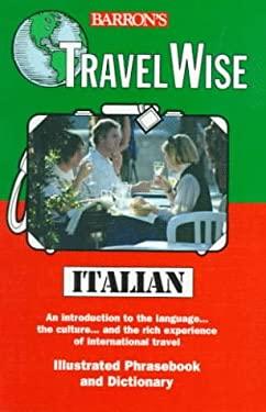 Travel Wise: Italian 9780764103780