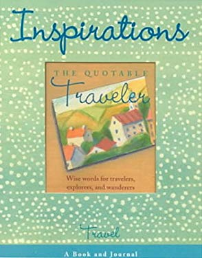 Travel [With The Quotable Traveler and Pocket Sized Jornal] 9780762407446