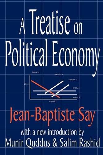 Treatise on Political Economy 9780765806536