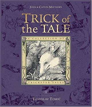 Trick of the Tale: A Collection of Trickster Tales 9780763636463