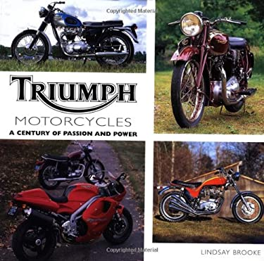 Triumph: A Century of Passion and Power 9780760304563