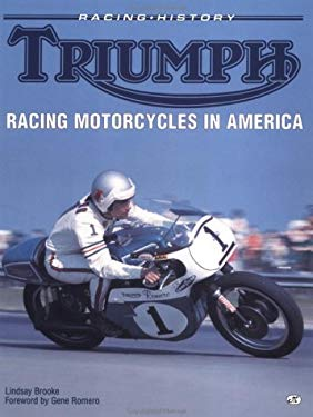 Triumph Racing Motorcycles in America 9780760301746