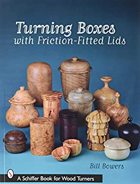 Turning Boxes with Friction-Fitted Lids 9780764330278