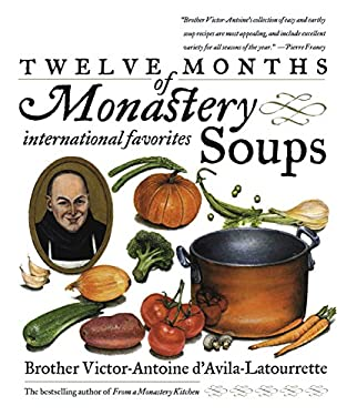 Twelve Months of Monastery Soups 9780767901802