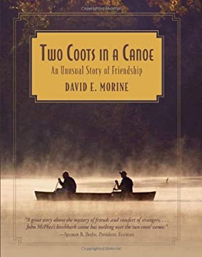 Two Coots in a Canoe: An Unusual Story of Friendship 9780762754595