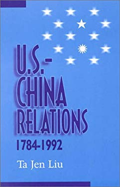 U.S.--China Relations, 1784-1992 9780761805984