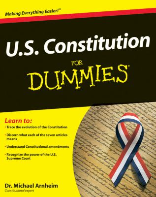U.S. Constitution for Dummies 9780764587801