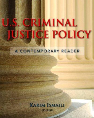 U.S. Criminal Justice Policy: A Contemporary Reader 9780763741297