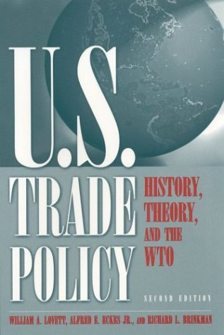 U.S. Trade Policy: History, Theory, and the Wto, Second Edition 9780765613080