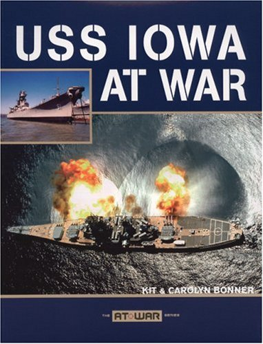 USS Iowa at War 9780760328040