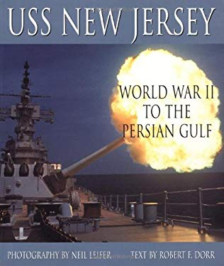 USS New Jersey: WWII to the Persian Gulf 9780760312070