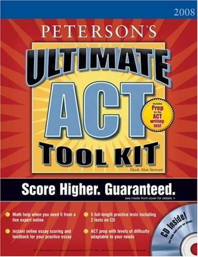 Ultimate ACT Tool Kit - 2008: With CD-ROM; Score Higher. Guaranteed. [With CDROM] 9780768925296