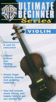 Ultimate Beginner Violin: Video 9780769285535