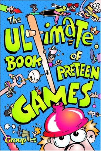 Ultimate Book of Preteen Games 9780764422911