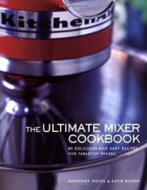 Ultimate Mixer Ckbk 9780762414529