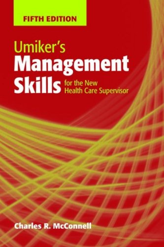 Umiker's Management Skills for the New Health Care Supervisor 9780763766214