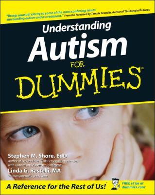 Understanding Autism for Dummies 9780764525476