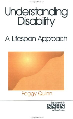 Understanding Disability: A Lifespan Approach 9780761905271