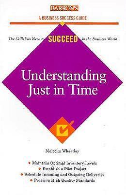 Understanding Just in Time 9780764101267