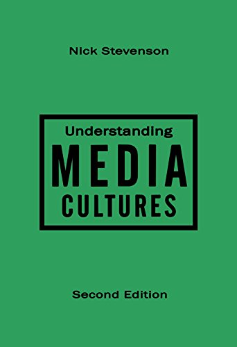Understanding Media Cultures: Social Theory and Mass Communication 9780761973638